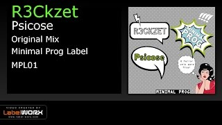 R3Ckzet - Psicose (Original Mix) _Minimal Prog Label