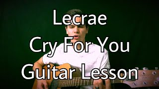 Cry For You- Lecrae EASY GUITAR TUTORIAL