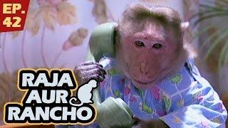 राजा और रैंचो - Episode 42 - Raja Aur Rancho - 90s Best TV Shows - 17th May 2017