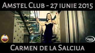 Promo 27 Iunie 2015 - CARMEN de la SALCIUA - AMSTEL CLUB din Macea by Narcis Events