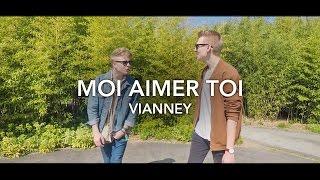 Moi aimer toi - Vianney - Cover