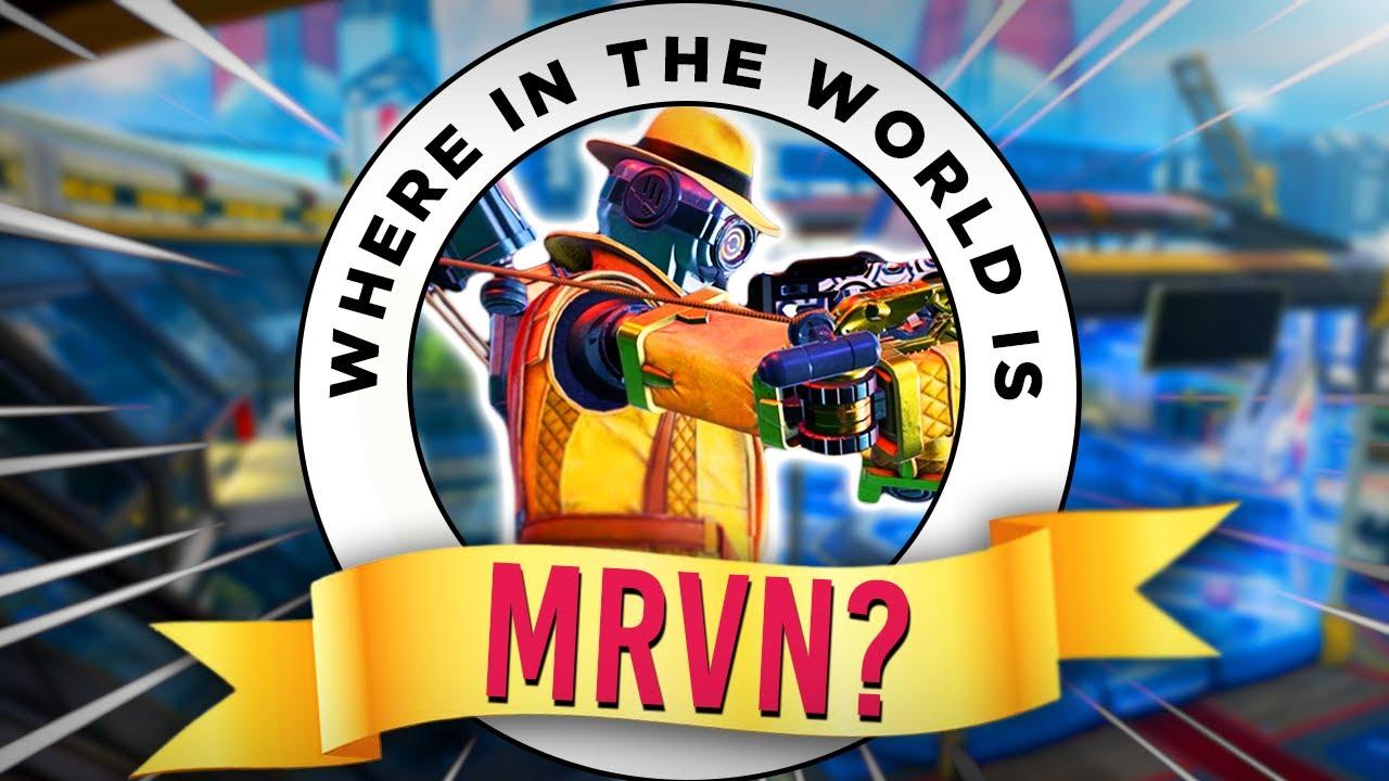 GuhRL - WHERE IN THE WORLD IS MRVN??