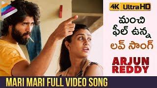 Mari Mari Full Video Song 4K   Arjun Reddy Full Video Songs   Vijay Deverakonda   Shalini Pandey