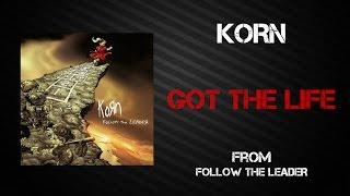 Korn - Got The Life [Lyrics Video]