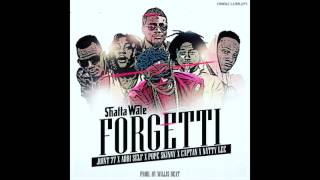 Shatta Wale x  Joint 77 x Addi Self x Pop Skinny x Captan x Natty Lee  - Forgetti  ( Audio Slide )