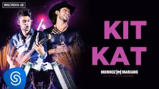 Munhoz e Mariano Feat Thiaguinho - Kit Kat (Ao Vivo no Estádio Prudentão) [Áudio Oficial]