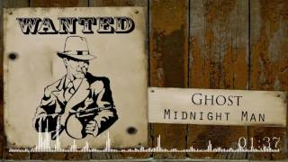 Ghost - Midnight Man [Drum and Swing]