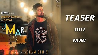 UMAR 23 TEASER | NASHUA UNFORGETTA | A FILM BY TEAM GEN X | THE MAD ENGINEERS