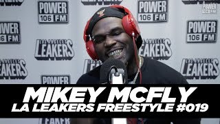 Mikey McFly With The La Leakers | Freestyle #019