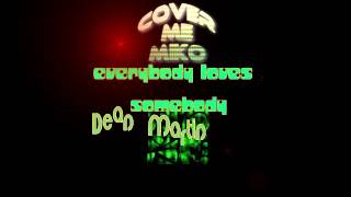 everbody loves somebody (cover)