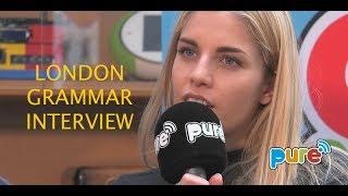LONDON GRAMMAR INTERVIEW ON PURE