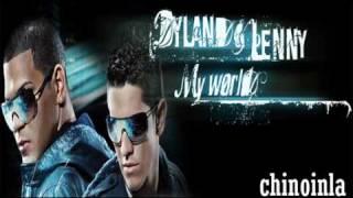 Dyland y Lenny - Loco (My World)