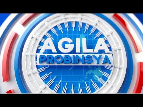 Watch: Agila Probinsya - March 15, 2019