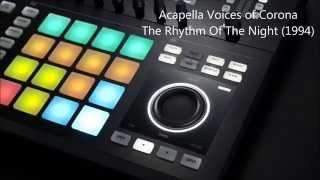 NI Maschine, Corona - The Rhythm Of The Night (1994) Remix (2015)
