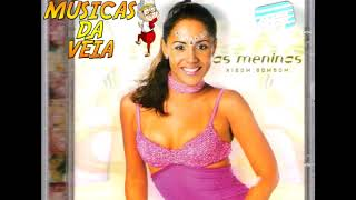 Nega Maluca - As Meninas