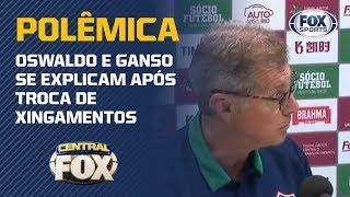 OSWALDO X GANSO: TÉCNICO E JOGADOR SE EXPLICAM NO FLUMINENSE!