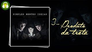 Produto da Treta (Música e Letra) - Fabio Brazza e RPK