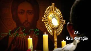 Comunidade Católica Shalom (CD Adorar-Te) 08. Teu coração ヅ