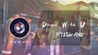 【繁中字】FTISLAND – Dance With U
