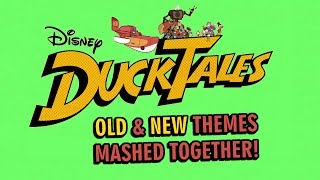 DuckTales 2017 Intro with OLD and NEW themes mixed