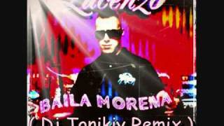 Lucenzo - Baila Morena ( Dj Tonikiy Remix )