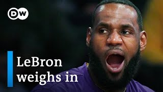 What's behind LeBron James' comments on the NBA-China kerfuffle? | DW News