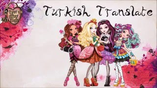"""Ever After High """"Theme Song"""" Turkish (Subs + Trans)"""