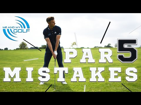 Par 5 Mistakes EVERY GOLFER Makes | ME AND MY GOLF