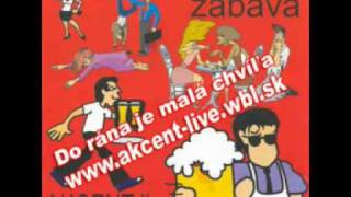 Akcent live - Do rána je malá chvíla