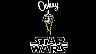 Ookay - Star Wars