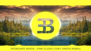 Pegboard Nerds - Pink Cloud (Toby Green Remix)