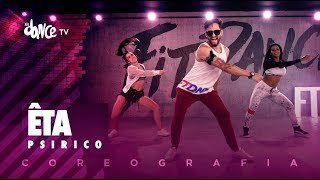 Êta - Psirico | FitDance TV (Coreografia) Dance Video