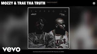 Mozzy, Trae tha Truth - Take Flight (Audio)