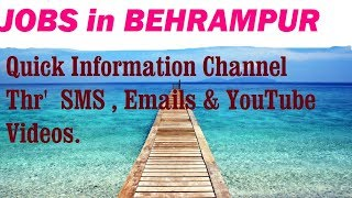 JOBS in BEHRAMPUR   for Freshers & graduates. Industries, companies. width=