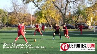 2014 Chicago Cup Phoenix Military Academy vs  Community Links