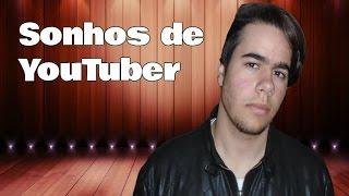 Sonhos de Youtuber (Sonhos de Menino - Tony Carreira) Paródia