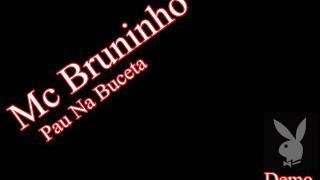 Pau na Buceta (Bruninho Mc´s