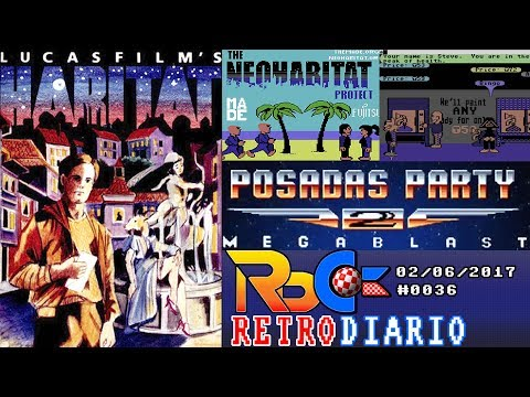 RetroDiario Noticias Retro Commodore y Amiga (02/06/2017) #0036 | Posadas Party 2 y NeoHabitat