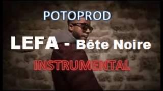 Lefa - TMCP #2 - Bête Noire (Instrumental) [MONSIEUR FALL]