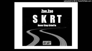 Zae.Zae - (SKRT) Trap Season