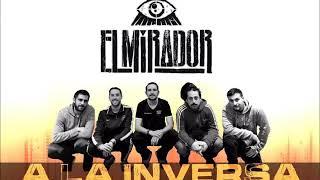 """""""A LA INVERSA"""" - EL MIRADOR"""