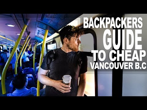 The Backpackers Guide To Cheap Vancouver