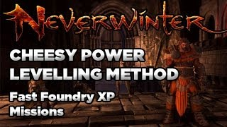Neverwinter: Cheesy Power Levelling Method (Foundry XP Farming) [NERFED!!]