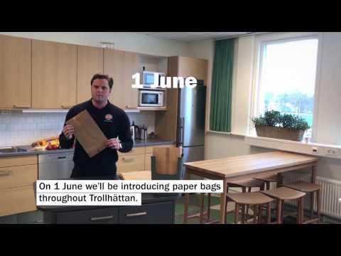 1 juni byter Trollhättan till papperspåse. Engelska.