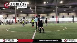 Deportivo Oro vs. Arcangeles Liga 5 de Mayo