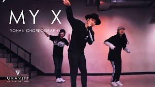 MY X - RAE S REMMERD   YOHAN CHOREOGRAPHY   GRVTZN