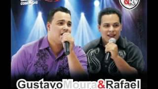 Gustavo Moura e Rafael - Cachaça, Mulher e Gaia