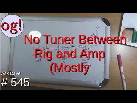 No Tuner Between Rig and Amp (Mostly)(#545)