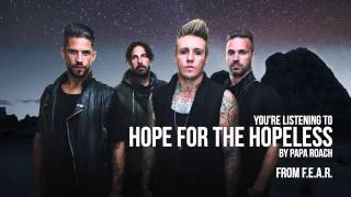 Papa Roach - Hope for the Hopeless (Audio Stream)