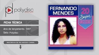 Fernando Mendes - 20 Super Sucessos - Cadeira de Rodas